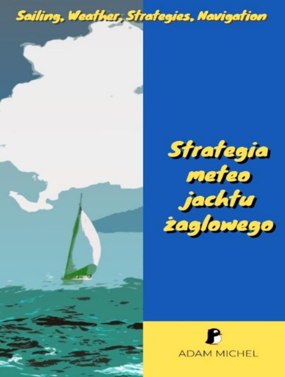 """""""Strategia meteo jachtu żaglowego"""""""